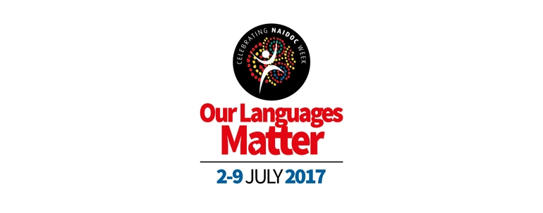 NAIDOC 2017 Our Languages Matter - Arts Opportunities